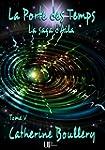 La Porte des Temps: La saga d'Aila -...