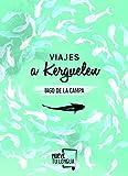 Libros PDF Viajes a Kerguelen Prosa Poetica (PDF y EPUB) Descargar Libros Gratis
