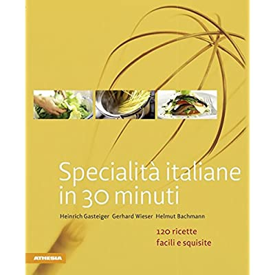 Specialità Italiane In 30 Minuti