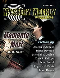 Mystery Weekly Magazine: August 2017 (Mystery Weekly Magazine Issues Book 24)
