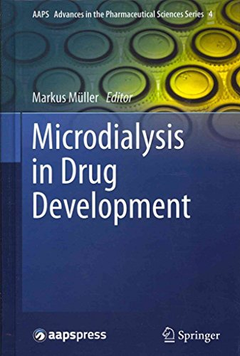 [(Microdialysis in Drug Development)] [Edited by Markus Mller] published on (September, 2012)