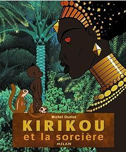 """Afficher """"Kirikou et la sorcière"""""""