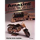 Amazing Vehicles You Can Make