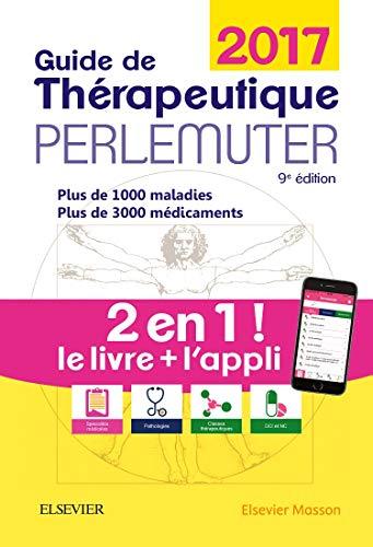 Guide de thérapeutique Perlemuter 2017 (livre + application) par Gabriel Perlemuter