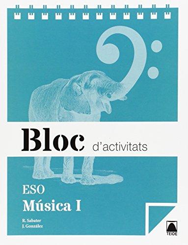 Bloc d'activitats. Música I ESO - 9788430790098 por Roser Sabater Ribera