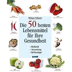Die 50 besten Lebensmittel