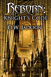 Reborn: Knight's Code (English Edition)