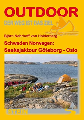 Schweden Norwegen: Seekajaktour Göteborg - Oslo (Der Weg ist das Ziel): Alle Infos bei Amazon