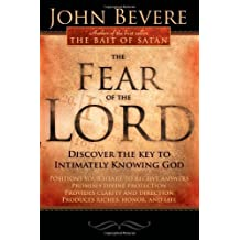 Fear Of The Lord by John Bevere (2006-07-18)