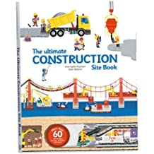 The Ultimate Construction Site Book: From Around the World (Ultimate Book of)