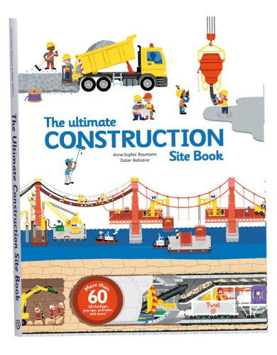 the-ultimate-construction-site-book-from-around-the-world-ultimate-book-of