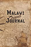 Malawi Travel Journal: 6x9 Travel Notebook with prompts and Checklists perfect gift for your Trip to Malawi for every Traveler