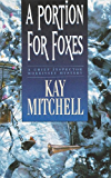 A Portion for Foxes (Chief Inspector Morrissey Mysteries) (English Edition)