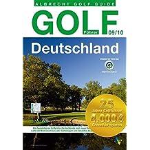 Golf Führer Deutschland 09/10: Offizieller Golf Führer des Deutschen Golf Verband e.V.