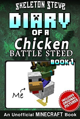 Diary of a Minecraft Chicken Jockey BATTLE STEED - Book 1 ...