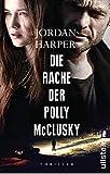 Die Rache der Polly McClusky: Roman