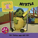 Hanas Helpline MYRTLE: The Turtle who was Shy by Unstated (2008-01-17)