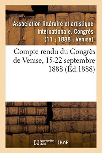 Compte rendu du Congrès de Venise, 15-22 septembre 1888