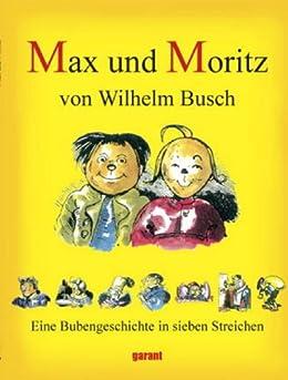 Max und Moritz Eine Bubengeschichte in sieben Streichen (non illustrated)