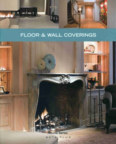 Floor and Wall Coverings (Home Series) por BETA-PLUS Publishing