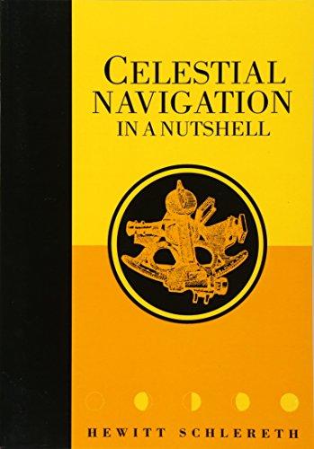 Celestial Navigation in a Nutshell (Seafarer Books) por Hewitt Schlereth