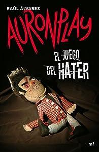 El juego del Hater par  AuronPlay