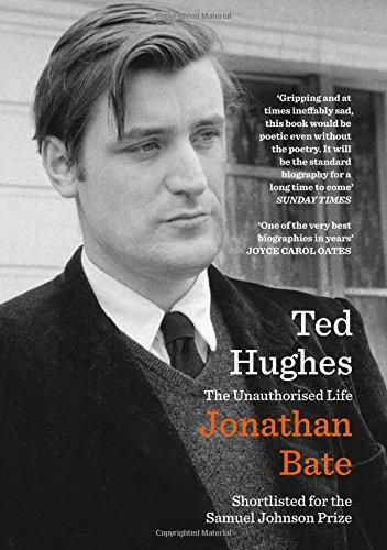 Ted Hughes. The Unauthorised Life (William Collins)