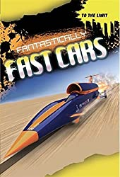 Fantastically Fast Cars (To The Limit) by Jim Pipe (2014-07-24)