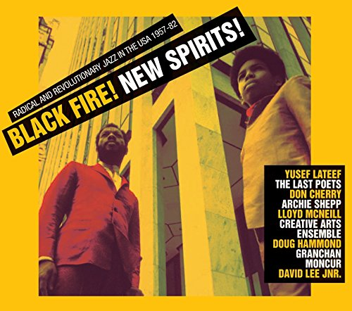 Black Fire! New Spirits! Radic...
