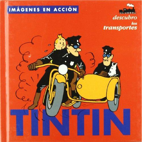 TINTÍN : DESCUBRO LOS TRANSPORTES. (INFANTIL Y JUVENIL) - 9788484312475 por Herge