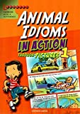 Animal Idioms in Action Through Pictures 1
