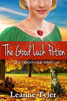 The Good Luck Potion (The Good Luck Series Book 3) (English Edition) di [Tyler, Leanne]