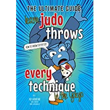 Learn 40 Judo Throws: Judo Techniques teaching Kids Judo Basics - Guide to Every Judo Throw in The Gokyo (Koka Kids Judo Books by Nik Fairbrother Book 1) (English Edition)