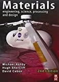 Materials: Engineering, Science, Processing and Design by Michael F. Ashby (2009-11-20)