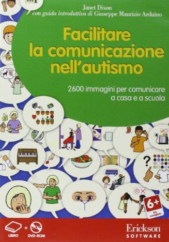 Facilitare la comunicazione nell'autismo. Con DVD-ROM
