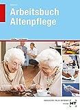 Arbeitsbuch mit eingetragenen Lösungen Arbeitsbuch Altenpflege - Heidi Fahlbusch