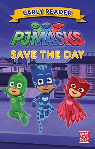 Save the Day: Get ready to read with the PJ Masks! (English Edition
