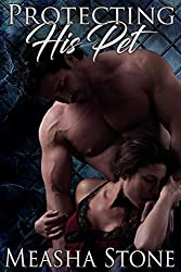Protecting His Pet (Owned and Protected Book 1)