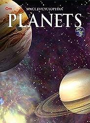 Encyclopedia: Planets (Space Encyclopedia)