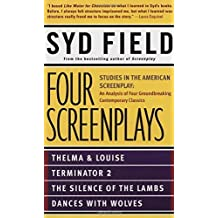 Four Screenplays: Studies in the American Screenplay by Syd Field (1994-08-01)