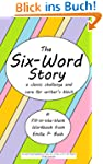 The Six-Word Story: a classic challen...