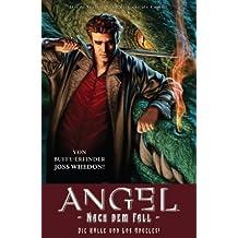 ANGEL Nach dem Fall, Bd. 1: Die Hölle von Los Angeles!