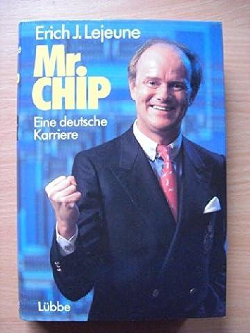 Mr. Chip. Eine deutsche Karriere