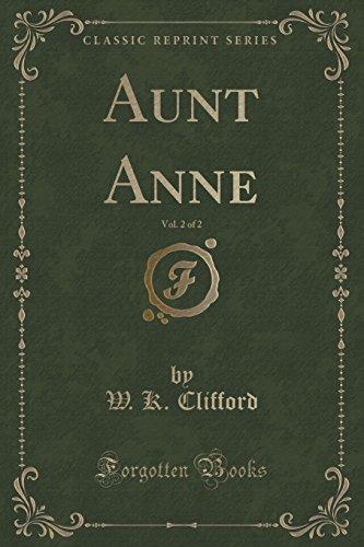 Aunt Anne, Vol. 2 of 2 (Classic Reprint)