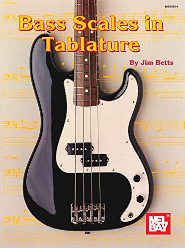 Bass Scales in Tablature (English Edition)