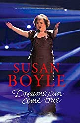 Susan Boyle: Dreams Can come True by Alice Montgomery (2010-02-09)