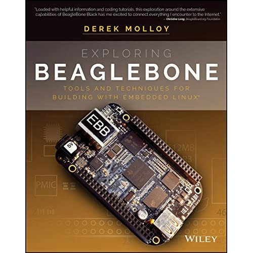 [(Exploring Beaglebone : Tools and Techniques for Building with Embedded Linux)] [By (author) Derek Molloy] published on (February, 2015)