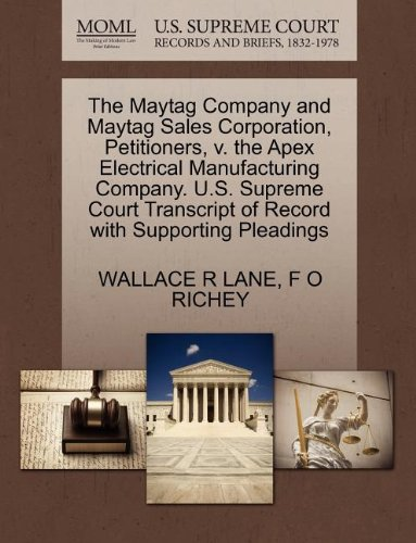 the-maytag-company-and-maytag-sales-corporation-petitioners-v-the-apex-electrical-manufacturing-comp