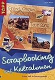 Scrapbooking auf Keilrahmen: Fotos toll in Szene gesetzt. Das erste Buch mit Scrapbooking auf Keilrahmen