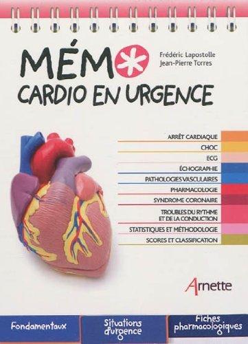 Mémo cardio en urgence par Frédéric Lapostolle